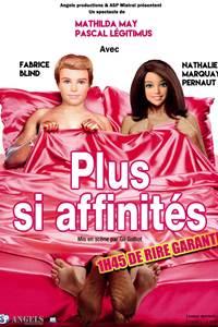 Plus si Affinités - Théâtre