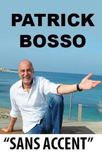 "One Man Show Patrick Bosso ""Sans accent"""
